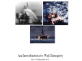 An Introduction to Well Integrity